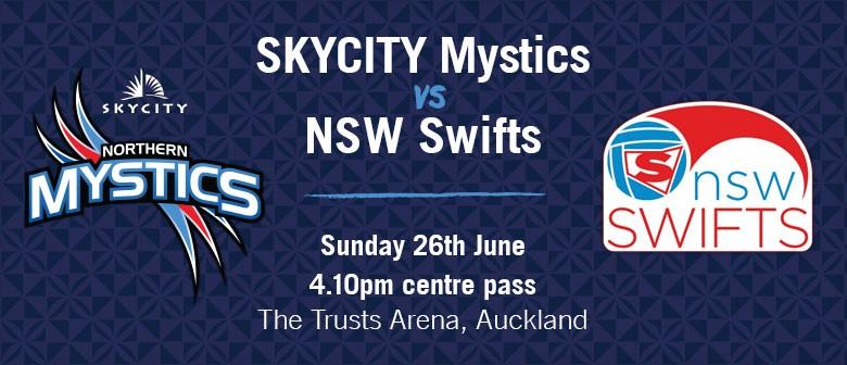 SKYCITY Mystics vs NSW Swifts