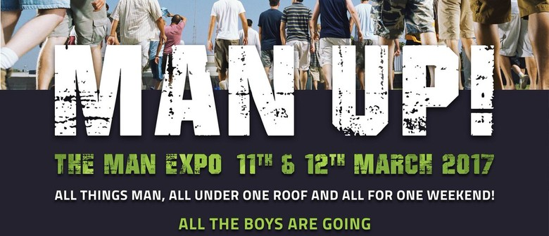 The Man Expo: CANCELLED