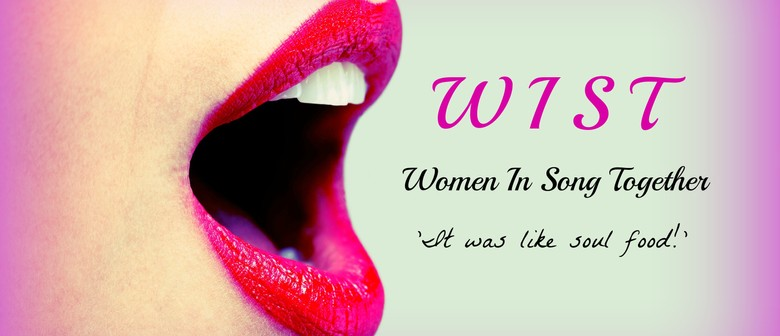Women In Song Together (WIST): Session One