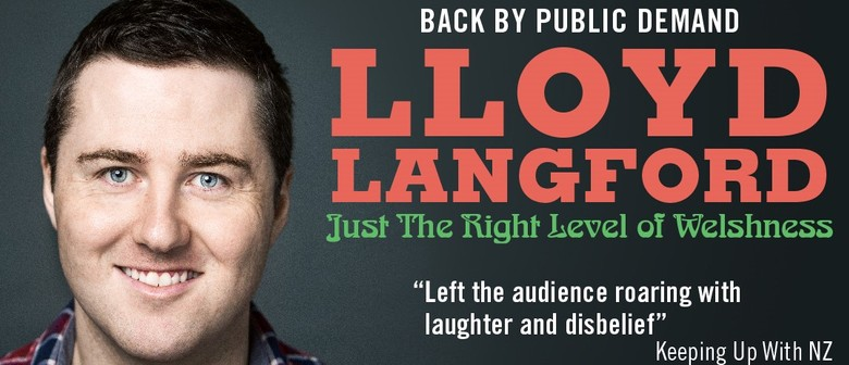 Lloyd Langford: Just The Right Level Of Welshness