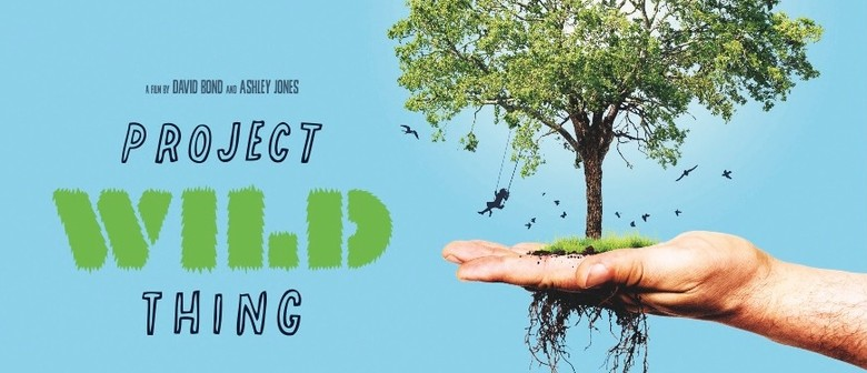 Project Wild Thing Film and Q&A with David Bond - Parks Week