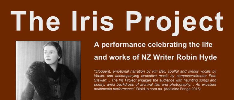 The Iris Project: A Multimedia Tribute to Robin Hyde