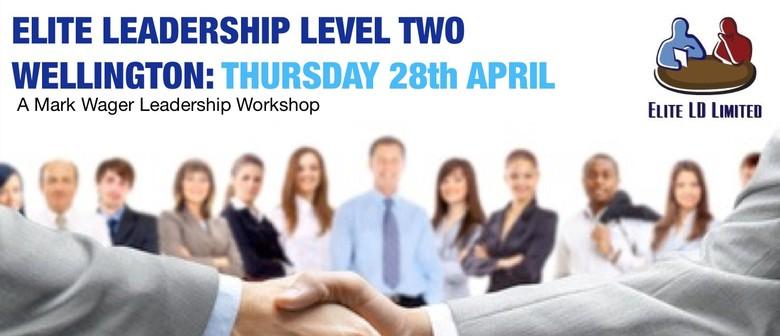 Elite Leadership Level Two Workshop