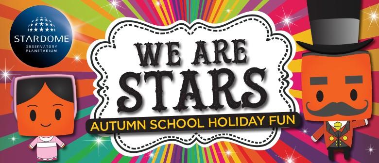 We Are Stars Autumn School Holiday Fun