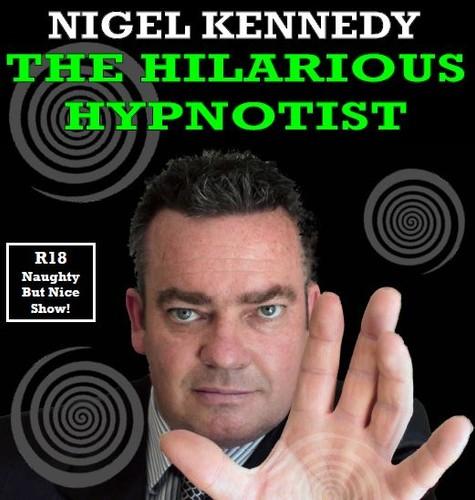 Nigel kennedy the hilarious hypnotist wellington for 125 the terrace wellington
