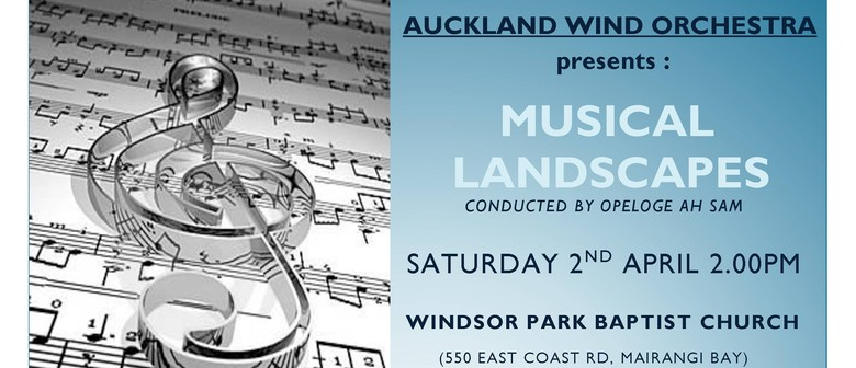 Auckland Wind Orchestra - Musical Landscapes
