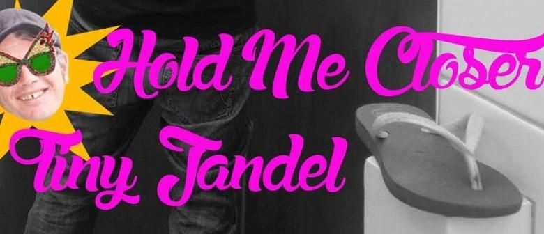 Justin White - Hold Me Closer Tiny Jandal