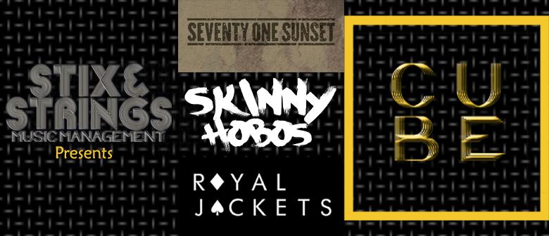 C U BE Rock with Skinny Hobos, 71 Sunset & Royal Jackets