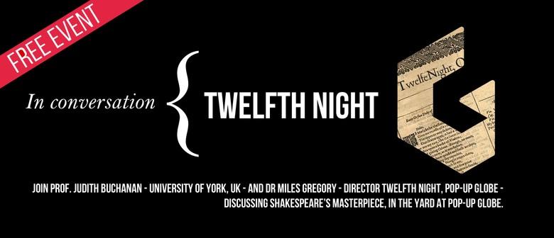 In Conversation: Twelfth Night