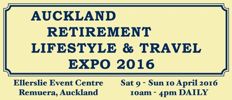 Auckland Retirement Lifestyle & Travel Expo 2016
