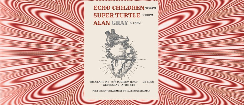 Echo Children and Superturtle release party with Alan Gray