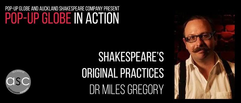 Pop-up Globe In Action: Shakespeare's Original Practices