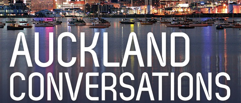 Auckland Conversations- Shaping Future Cities
