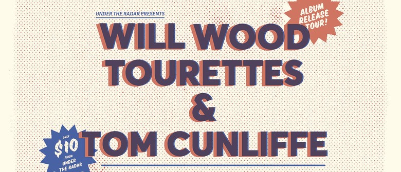 Will Wood, Tourettes and Tom Cunliffe