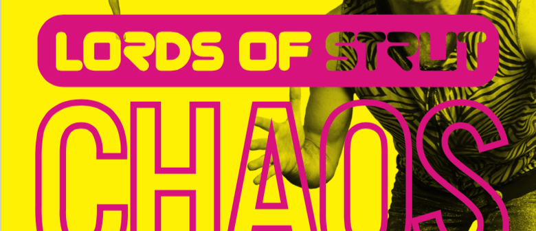 Lords of Strut: Chaos