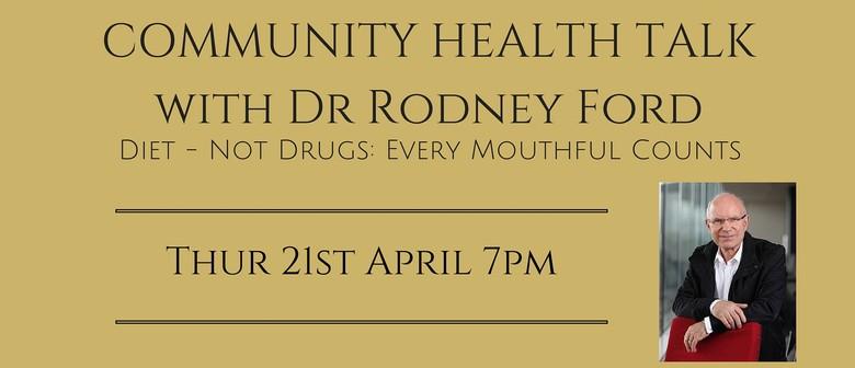 Community Health Talk with Dr Rodney Ford