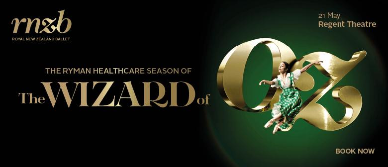 Wizard of Oz - Royal New Zealand Ballet