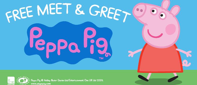 Peppa Pig Meet And Greet Christchurch Eventfinda