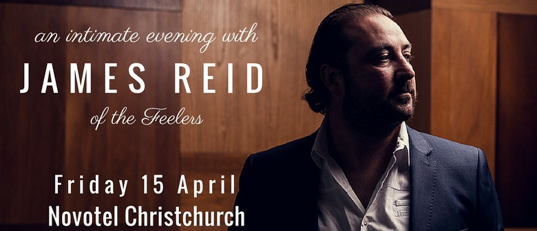 An Intimate Evening With James Reid of The Feelers