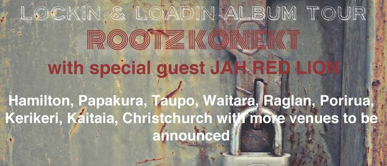 Rootz Konekt - Lockin n Loadin Album Tour