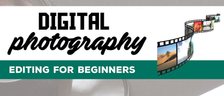 Winton Digital Photography Editing for Beginners