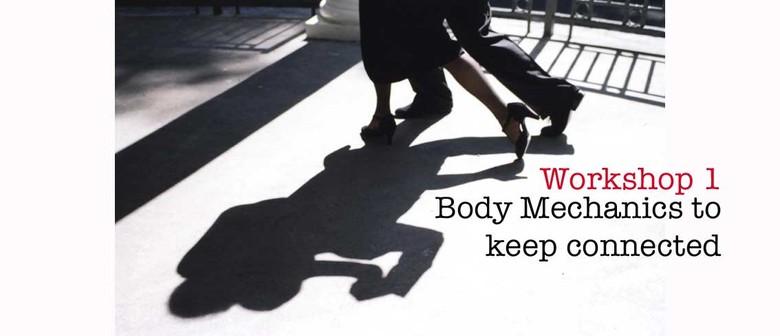Tango Workshop 1 - Body Mechanics to Keep Connected