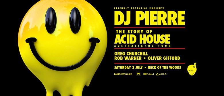 DJ Pierre - The Story of Acid House