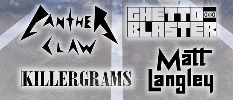 Panther Claw Ghetto Blaster Killergrams & Matt Langley