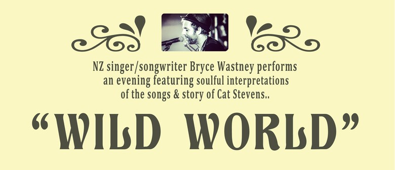 Wild World - The Music of Cat Stevens