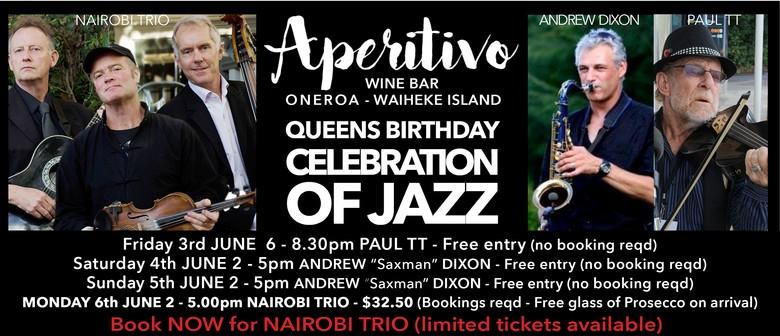 Queens Birthday Celebration of JAZZ