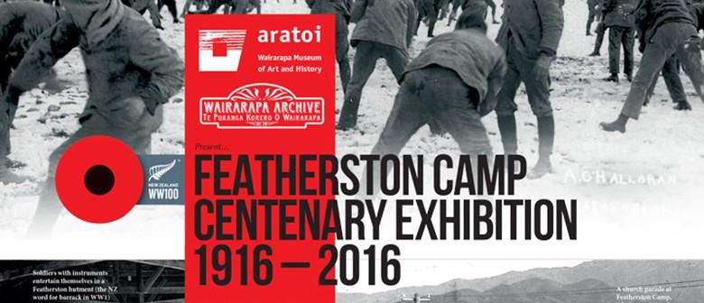 Featherston Camp Centenary Exhibition 1916 - 2016