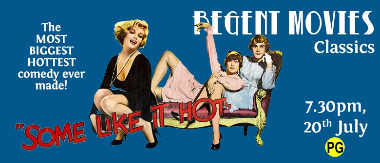 Some Like It Hot - Regent Movies
