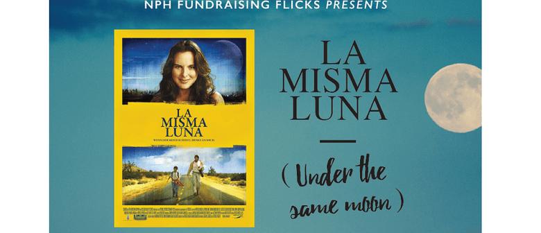 NPH Fundraising Flicks - La Misma Luna - Auckland - Eventfinda