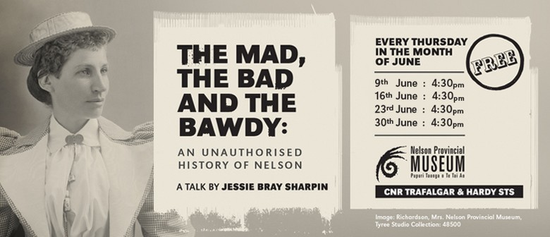 The Mad, The Bad and The Bawdy: An Unauthorised History