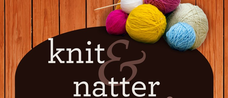 Knit Natter And Stitch New Bradwell : Knit and Natter - Napier - Eventfinda
