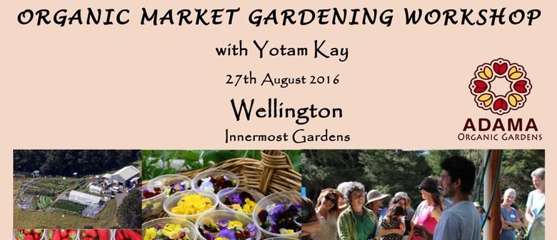 Organic Market Gardening Workshop