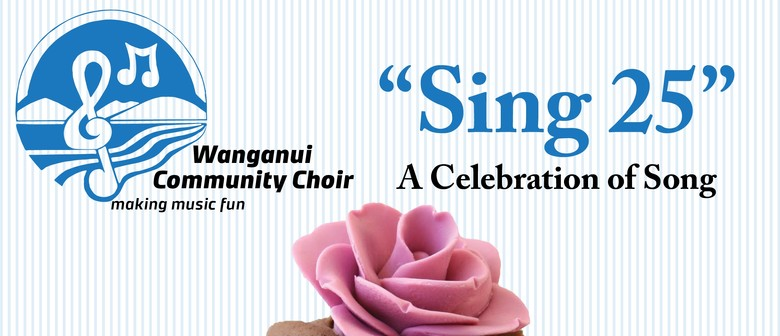 Sing 25 - A Celebration of Song