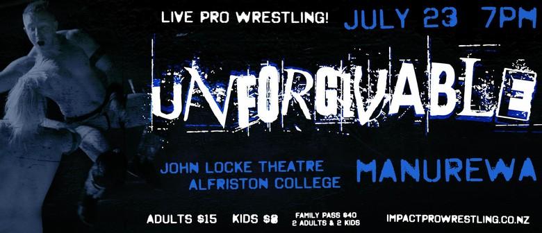 Impact Pro Wrestling: Unforgivable