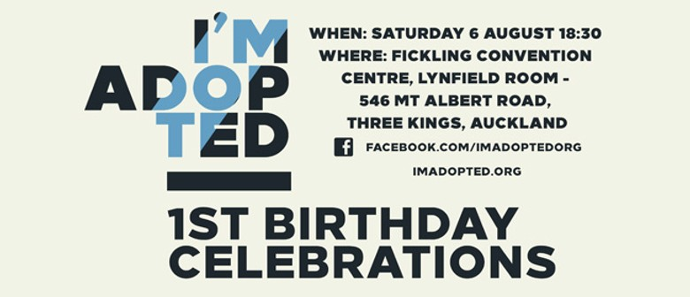 I'm Adopted - 1st Birthday