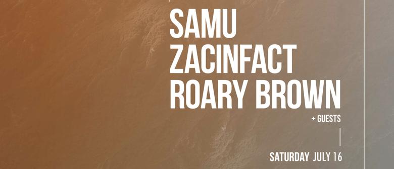 Roary Brown, Samu & Zacinfact