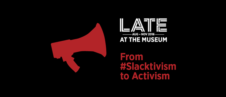 LATE: From Slacktivism to Activism