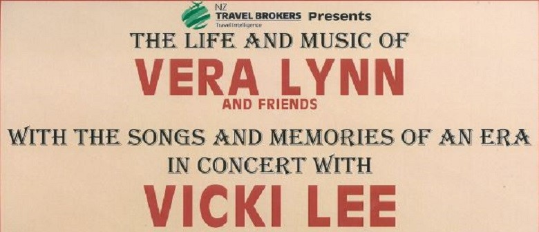 The Life and Music of Vera Lynn and Friends