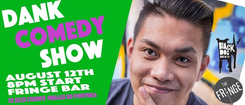 The Dank Comedy Show 12