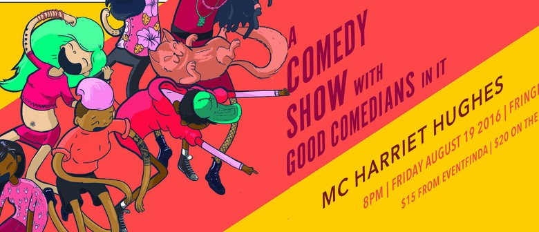 A Comedy Show With Good Comedians In It