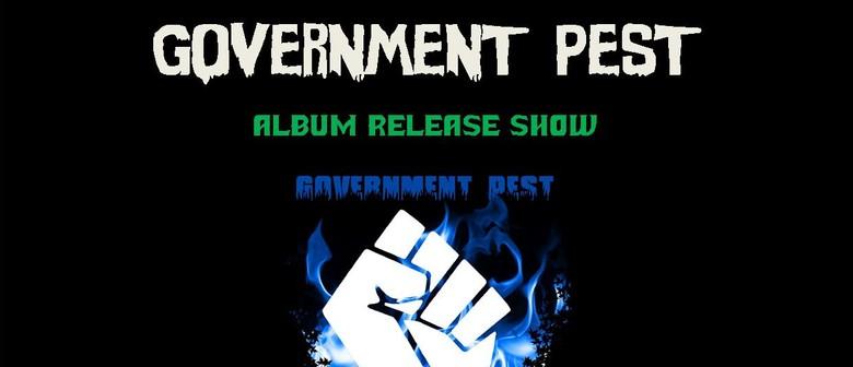 Government Pest - Album Release Show