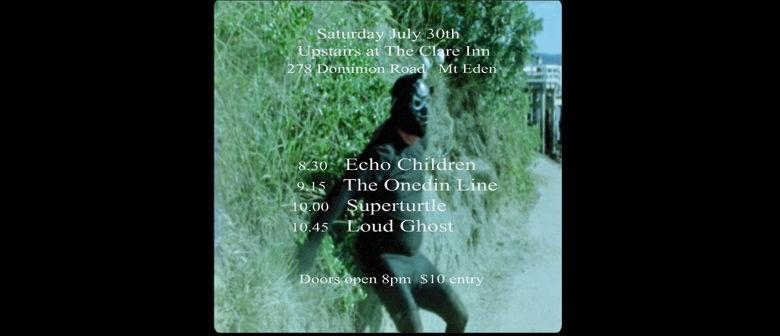 Superturtle, Echo Childern, The Onedin Line & Loud Ghost