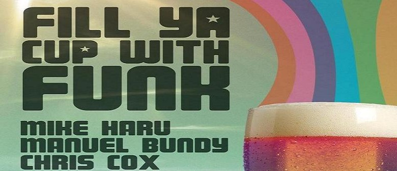 Fill Ya Cup with Funk!