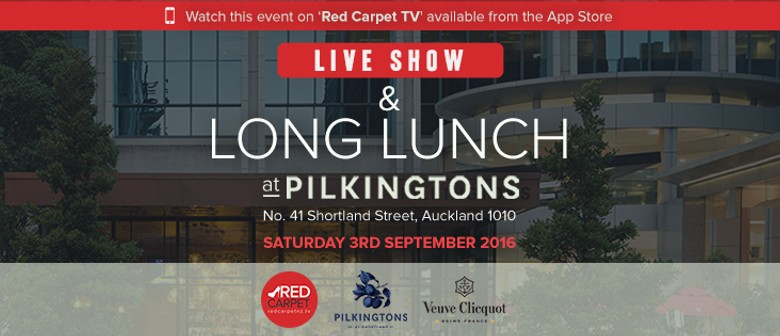 Red Carpet TV Live Show and Long Lunch
