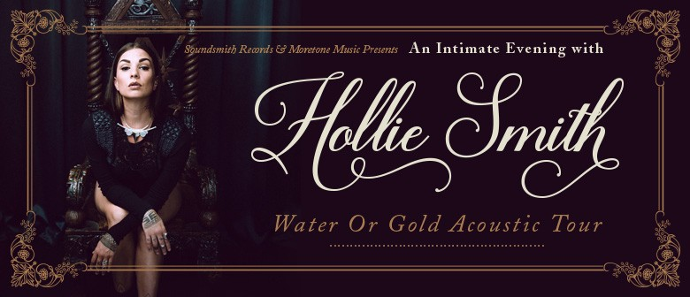 """Hollie Smith """"Water Or Gold"""" Acoustic Tour"""