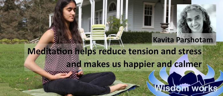 Learning to Meditate 2-Part Workshop With Kavita Parshotam